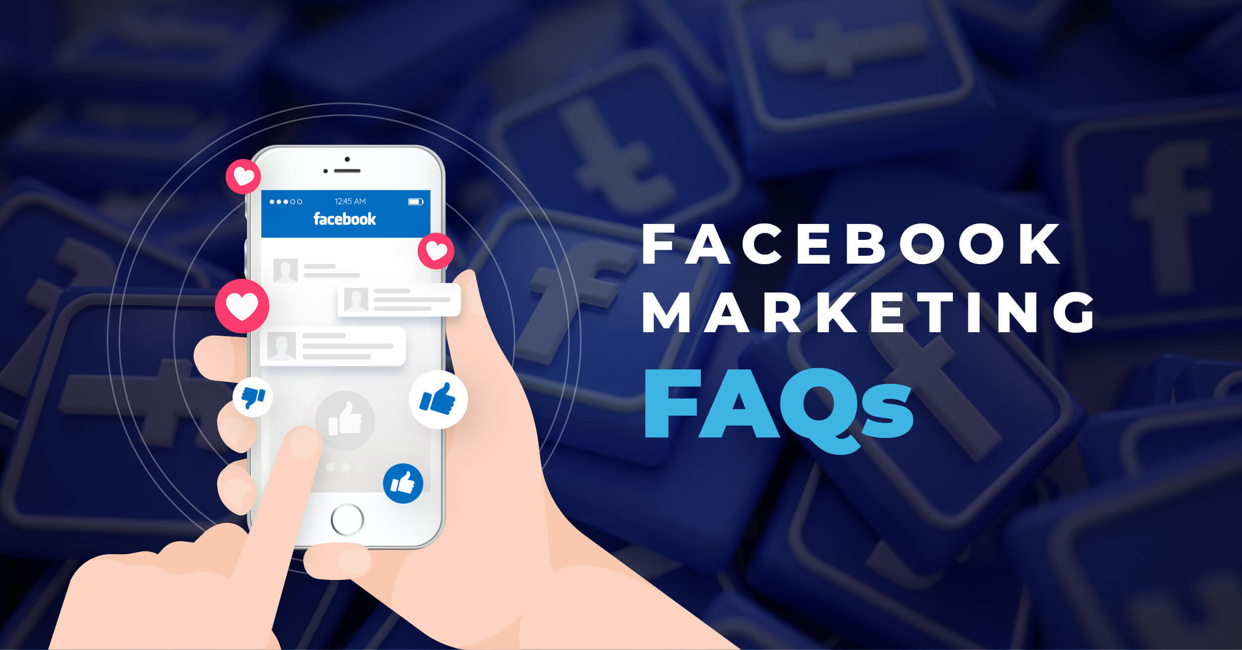 Facebook Marketing FAQs explained written on a picture of hands holding a phone with Facebook opened