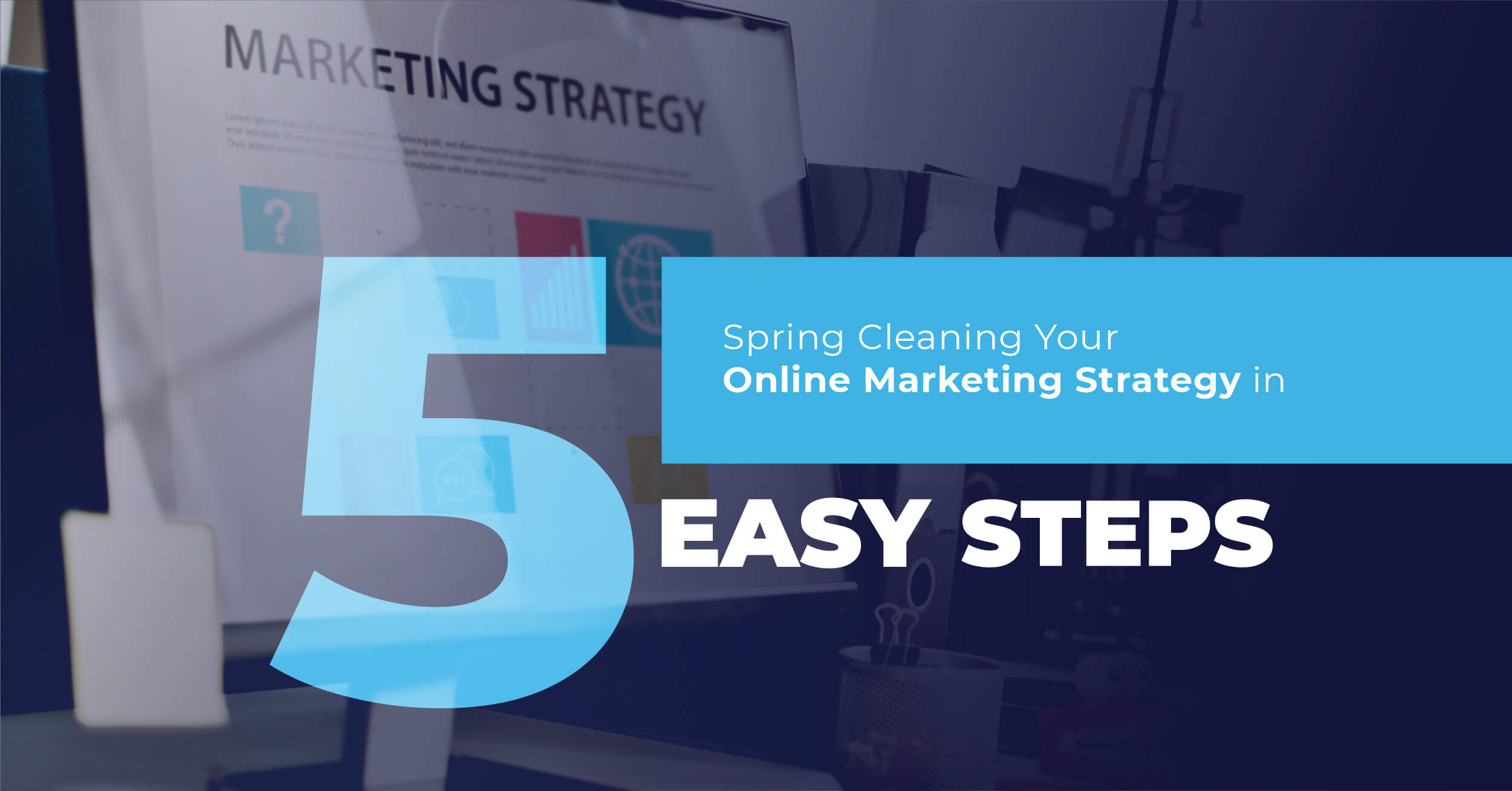Spring clean your online marketing