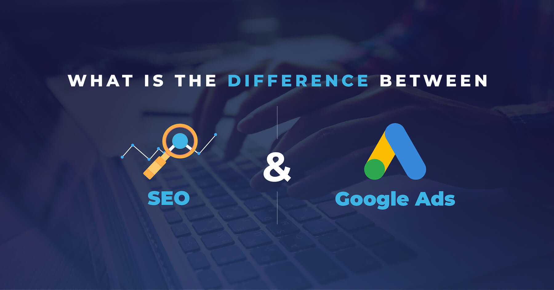 Image showing what's the difference between google ads and SEO?